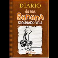 Diário de um Banana: Segurando Vela LIVRO 7