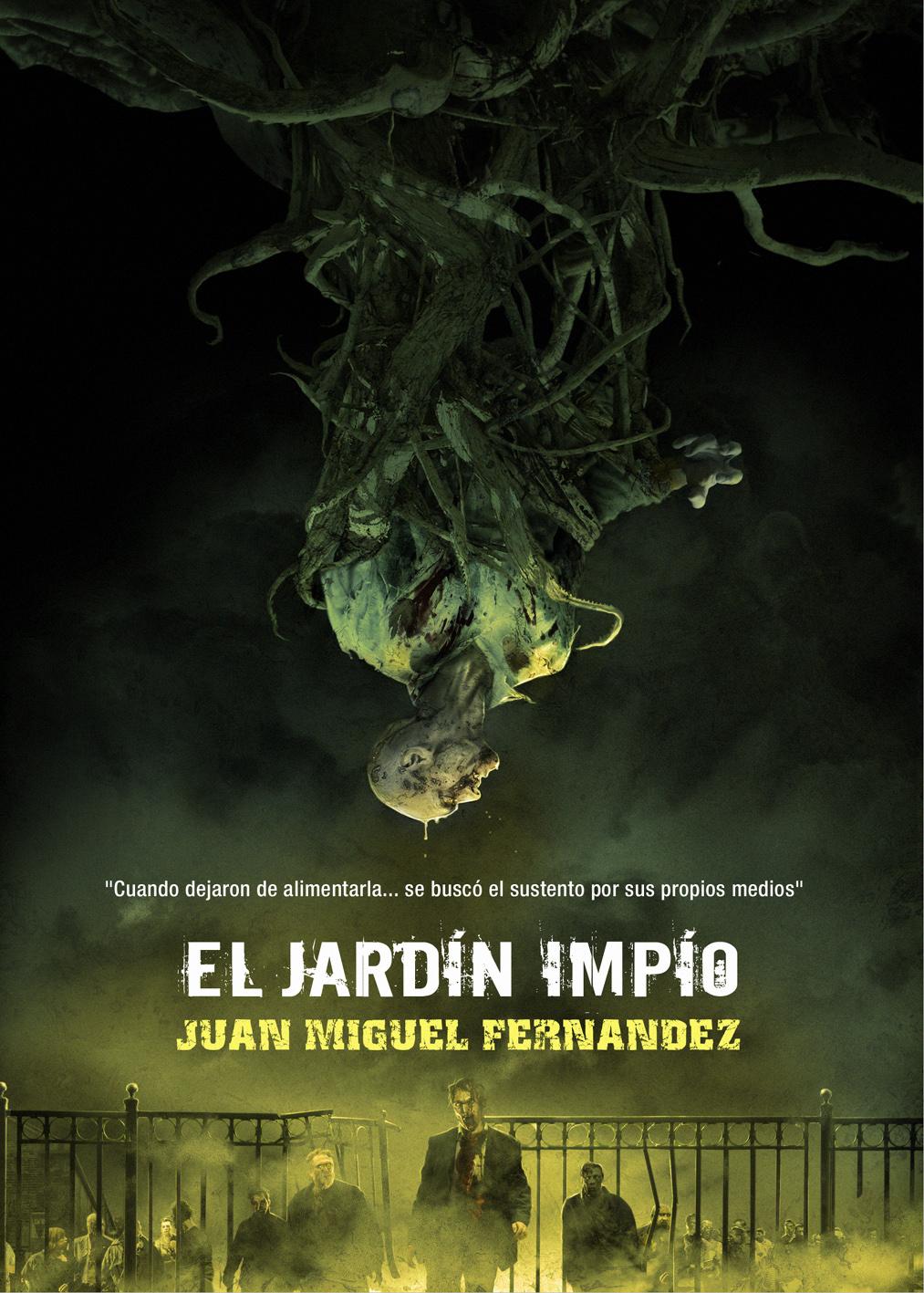La casa deshabitada el jard n imp o de juan miguel fern ndez for Alejandro fernandez en el jardin mp3