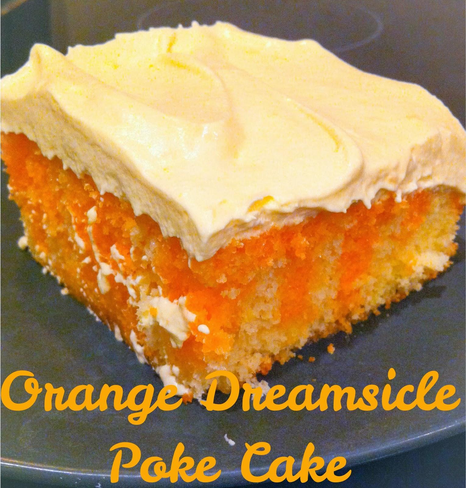 Orange Dreamsicle Poke Cake- Alohamora http://alohamoraopenabook.blogspot.com/