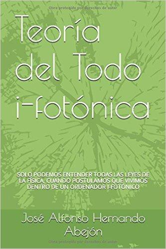 Teoría del Todo i-fotónica