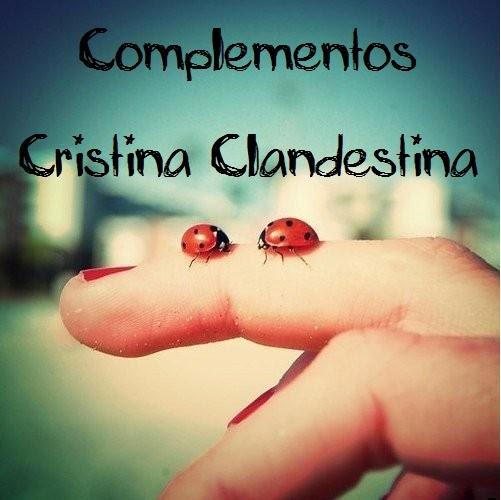 Complementos Cristina Clandestina