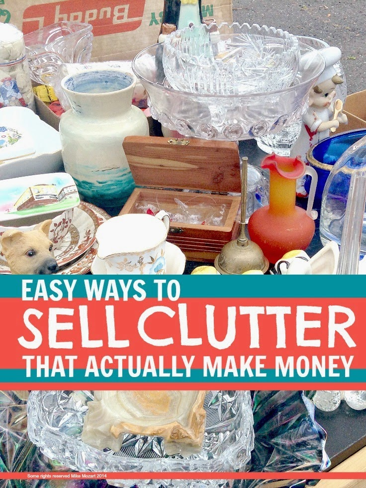 Get rid of clutter and make money