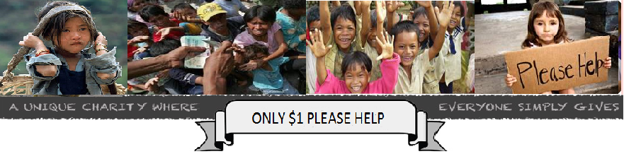 1 Dollar - Please Help The Poor