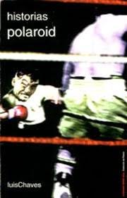 historias polaroid / ed. perro azul / 2000