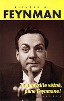 Richard Feynman: To nemyslíte vážně, pane Feynmane!