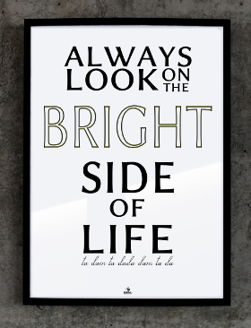 always look bright side life paspx