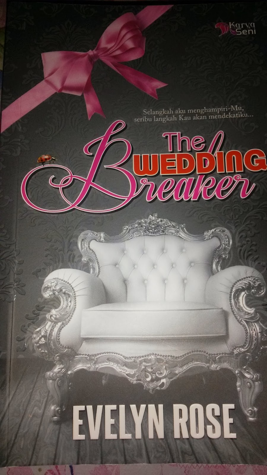the wedding breaker, ariana rose, evelyn rose, slot akasia, novel best