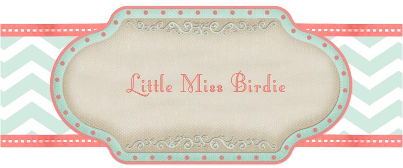 Little Miss Birdie