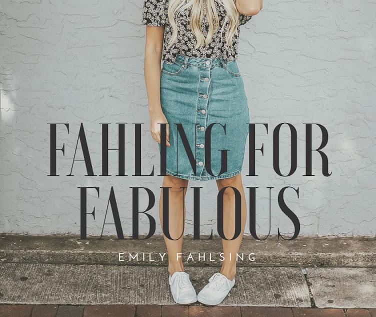 Fahling for Fabulous