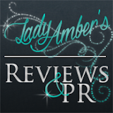 Lady Amber's  Reviews and PR