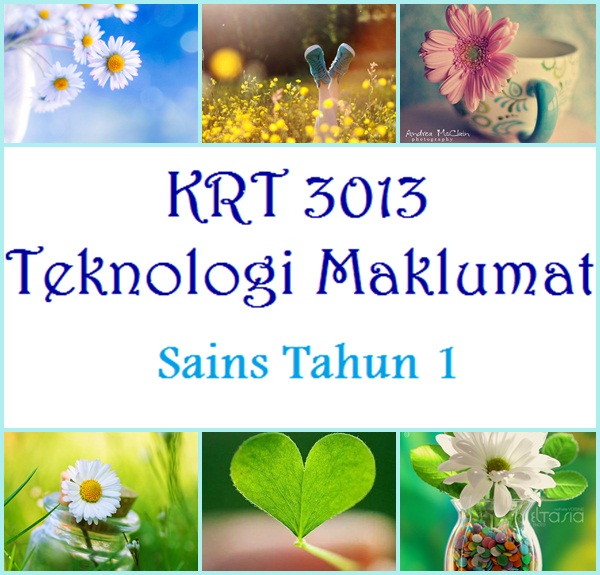 KRT 3013 Teknologi Maklumat