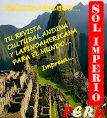 MUY PRONTO TU REVISTA CULTURAL ANDINA SOL IMPERIO PERÚ...NUEVA IMAGEN 2013 !!!!