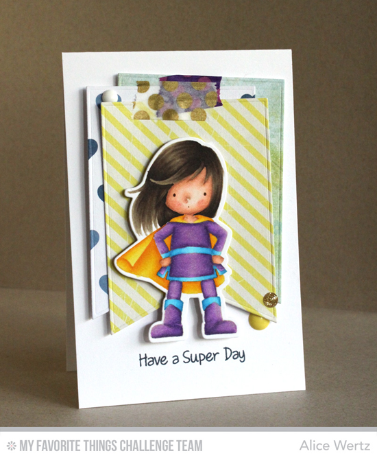 Have a Super Day Card by Alice Wertz featuring the You're Super stamp set