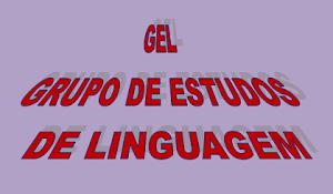 GEL - GRUPO DE ESTUDOS DE LINGUAGEM