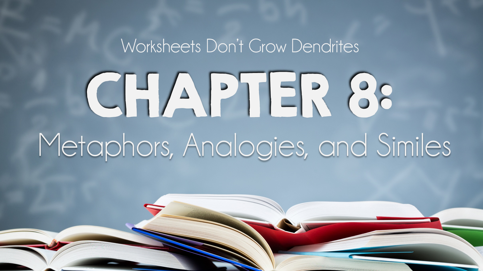 Book Study: Worksheets Don\'t Grow Dendrites, Chapter 8 - The First ...