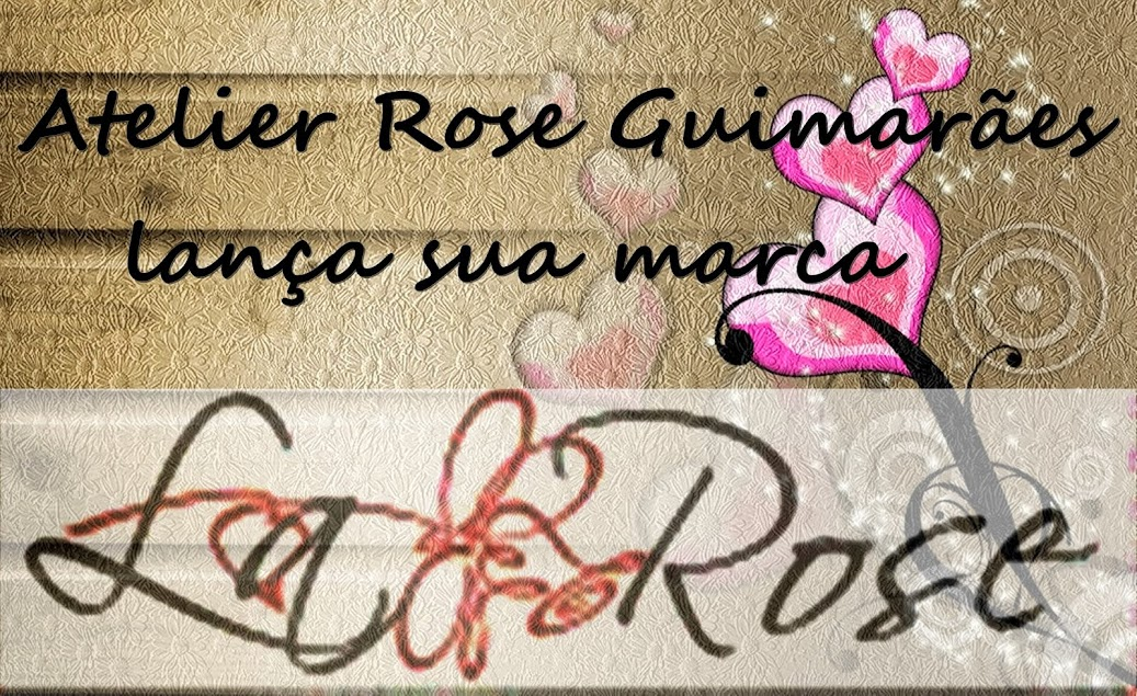 Atelier Rose Guimarães
