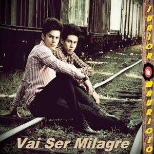 Junior e Mauricio - Vai ser Milagres 2012