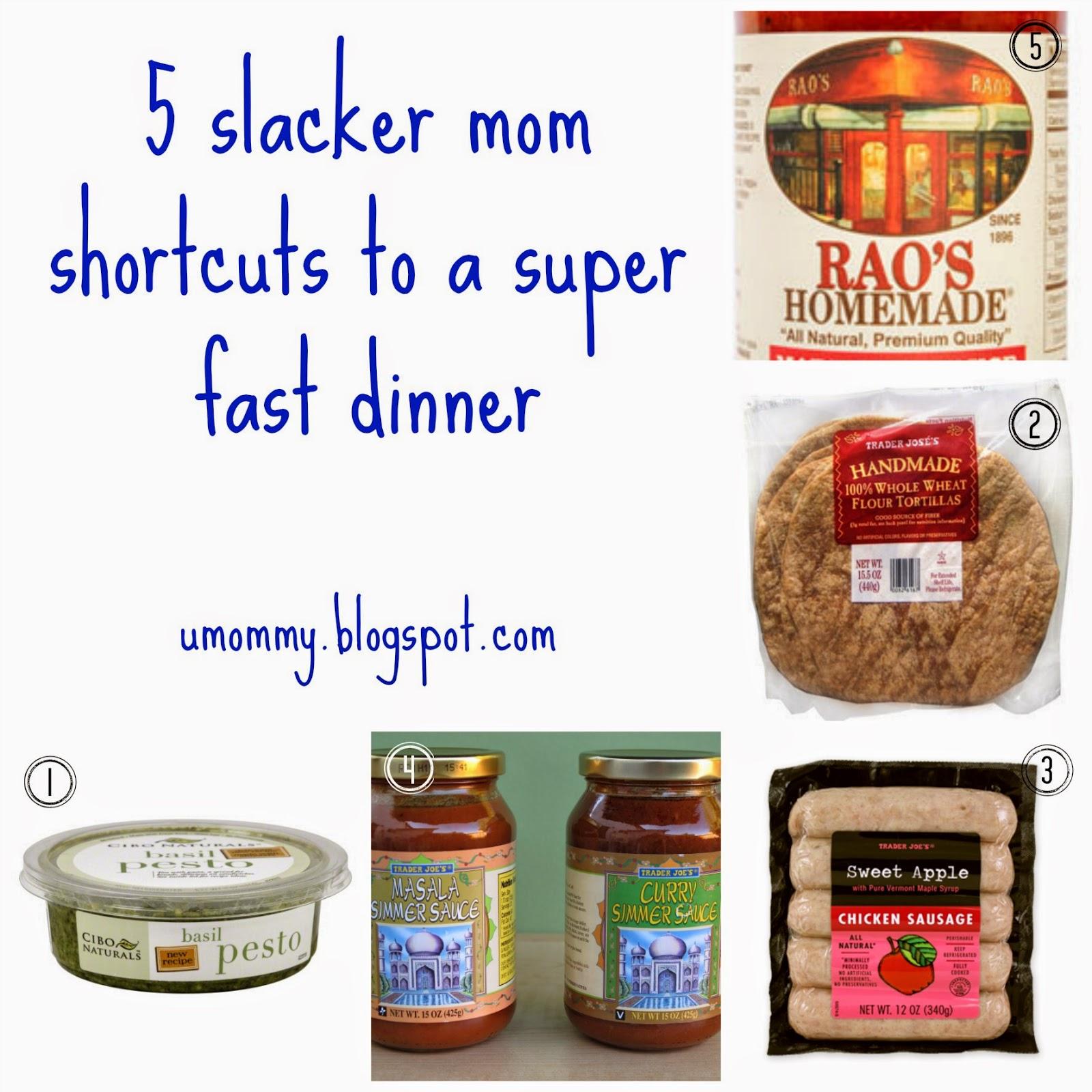 5 slacker mom shortcuts to super fast dinner