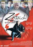 Película: Zatōichi (座頭市)