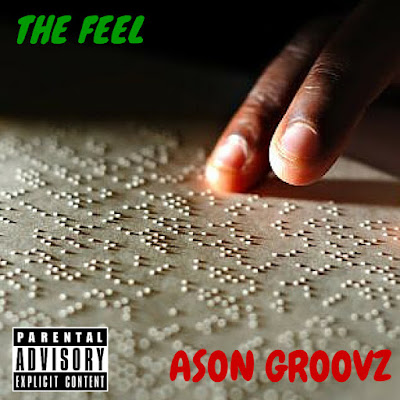 "ASON GROOVZ ""THE FEEL"""
