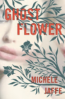 Review: Ghost Flower by Michele Jaffe