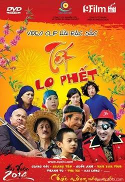 Hài Tết 2014: Tết Lo Phết
