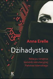 http://lubimyczytac.pl/ksiazka/255705/dzihadystka-relacja-z-wnetrza-komorki-rekrutacyjnej-panstwa-islamskiego
