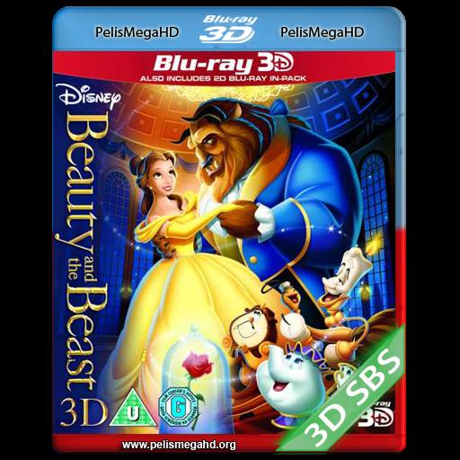 LA BELLA Y LA BESTIA (1991) FULL 3D SBS 1080P HD MKV ESPAÑOL LATINO