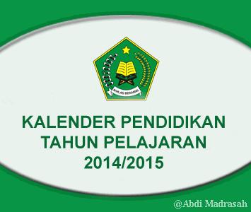 Download Kalender Pendidikan Tahun Pelajaran 2014 2015 Untuk Madrasah Abdi Madrasah