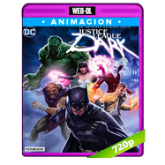 Justice League Dark (2017) WEB-DL 720p Audio Dual Latino-Ingles