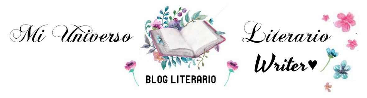 Mi Universo Literario ~Writer♥
