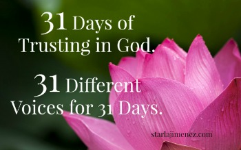 31 Days of Trusting In God Series