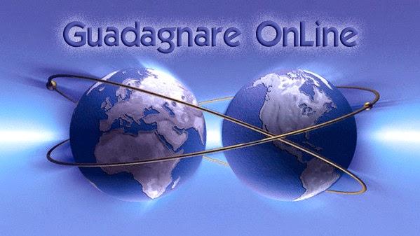 metodi seri per guadagnare su internet gratis