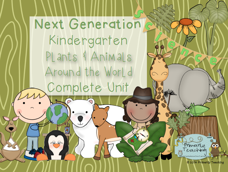 http://www.teacherspayteachers.com/Product/Kindergarten-Next-Generation-Science-Plants-Animals-Complete-Unit-1062119
