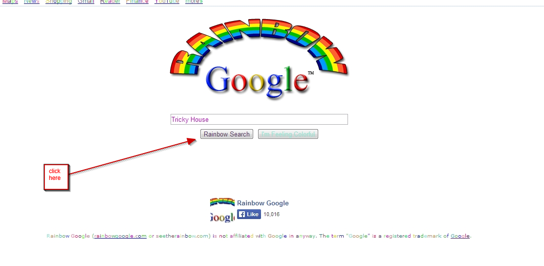 The google rain bow trick gives a rainbow effect to the search bar and