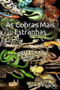 E BOOK  -  As Cobras Mais Estranhas  1ª Edição