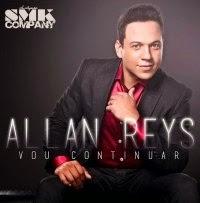 CD de - Allan Reys – Vou Continuar