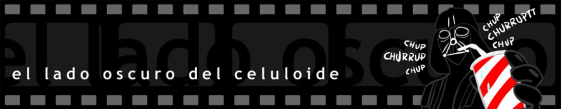 El lado oscuro del celuloide