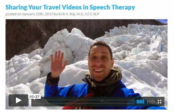http://erikxraj.com/blog/sharing-your-travel-videos-in-speech-therapy