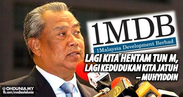 Lagi kita hentam Tun Mahathir, Lagi kedudukan kita jatuh – Muhyiddin