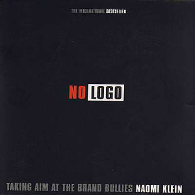 a review of no logo taking aim at the brand bullies a book by the canadian author naomi klein No logo 17k likes no logo: taking aim at the brand bullies is a book by the canadian author naomi klein first published by knopf canada and picador in.