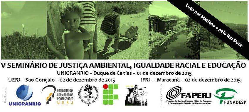 V Seminário de Justiça Ambiental, Igualdade Racial e Educação