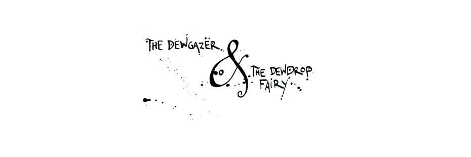 Bong Redila - The Dewgazer & The Dewdrop Fairy