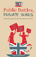 Public Battles, Private Wars by Laura Wilkinson