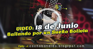 18-deJunioBailando Bolivia-cochabandido-blog-video