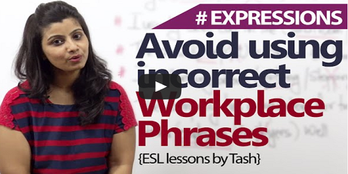 Avoid using incorrect workplace phrases