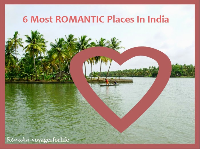6 Most Romantic Places In India Travels
