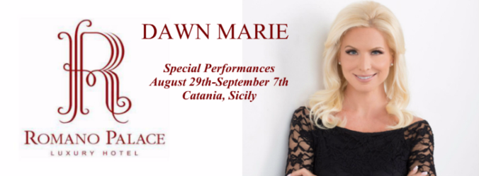 Dawn Marie Special Performances al Romano Palace Luxury hotel