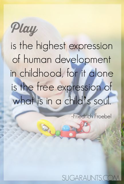 Baby play ideas. Play is the highest form of development quote.