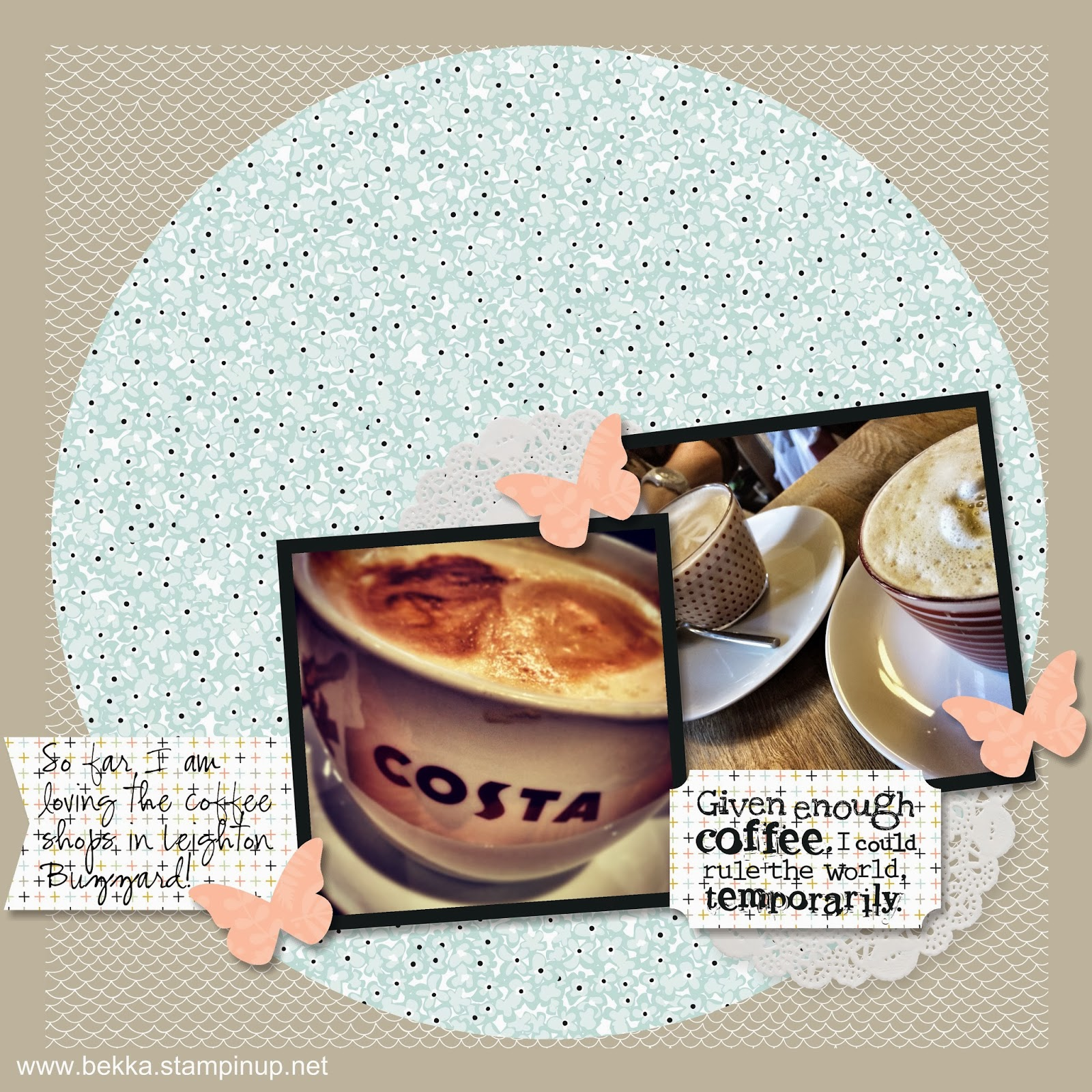 Given enough Coffee Digital Sale-a-Bration Scrapbook Page - check this blog for new digital projects every Monday
